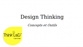 Design Thinking - Concepts et outils